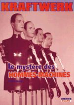 Kraftwerk: Man, Machine and Music, picture of cover, French edition