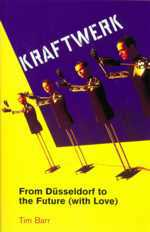 Kraftwerk: From Düsseldorf to the Future, picture of cover